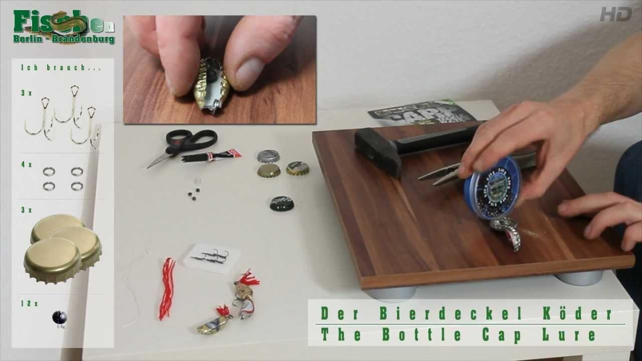 Köder selber bauen - Der Bierdeckel Köder - Bottle Cap Lure