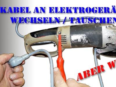Kabel an Elektrogeräten wechseln. tauschen von M1Molter