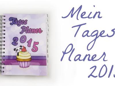 Mein Tages Planer 2015 | Life Planner | Organizer | Kalender