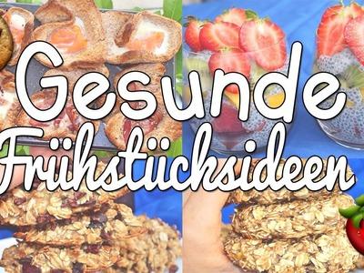 Get Healthy With Me | GESUNDE Frühstücksideen