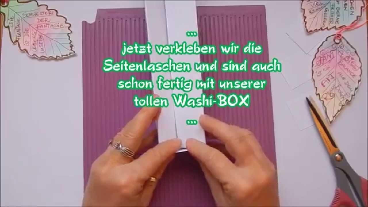 . Mein Tutorial von einer tollen Washi Box.