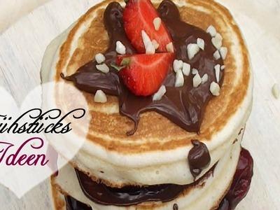 Frühstücksideen ♥ - Pancakes .
