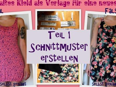 DIY Kleid selbst nähen - altes Kleid als Vorlage für ein neues - Teil 1: Schnittmuster erstellen