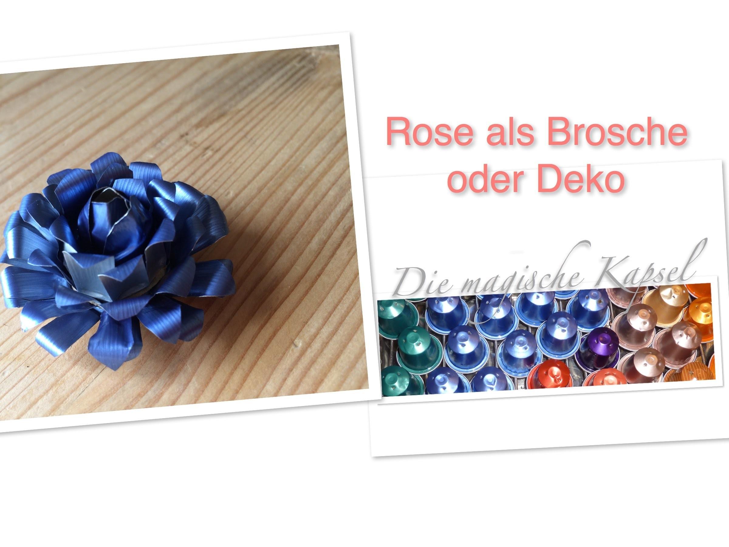 Nespresso Deko Schmuck Anleitung Rose als Deko oder Brosche - die magische (Kaffee-) Kapsel