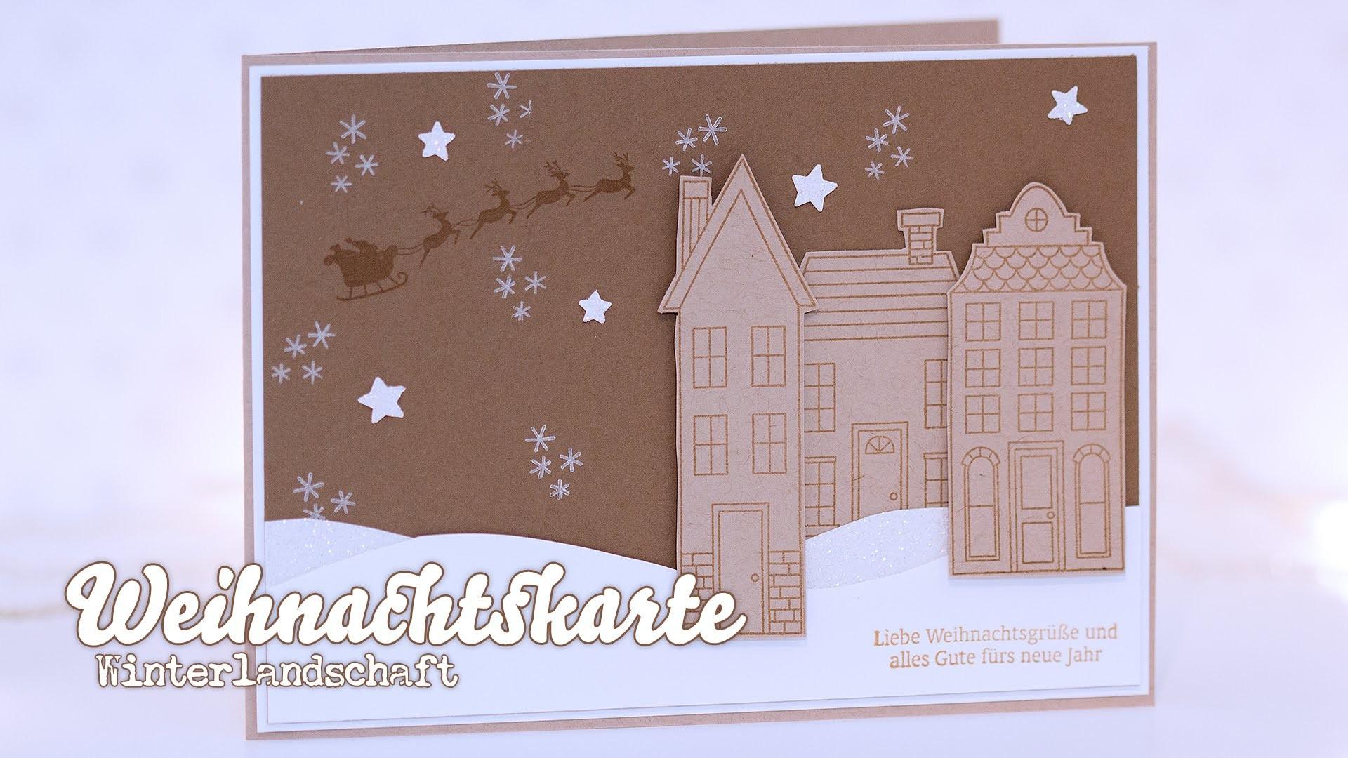 Stampin' Up! - How I make a christmas card - Weihnachtskarte - Winterlandschaft