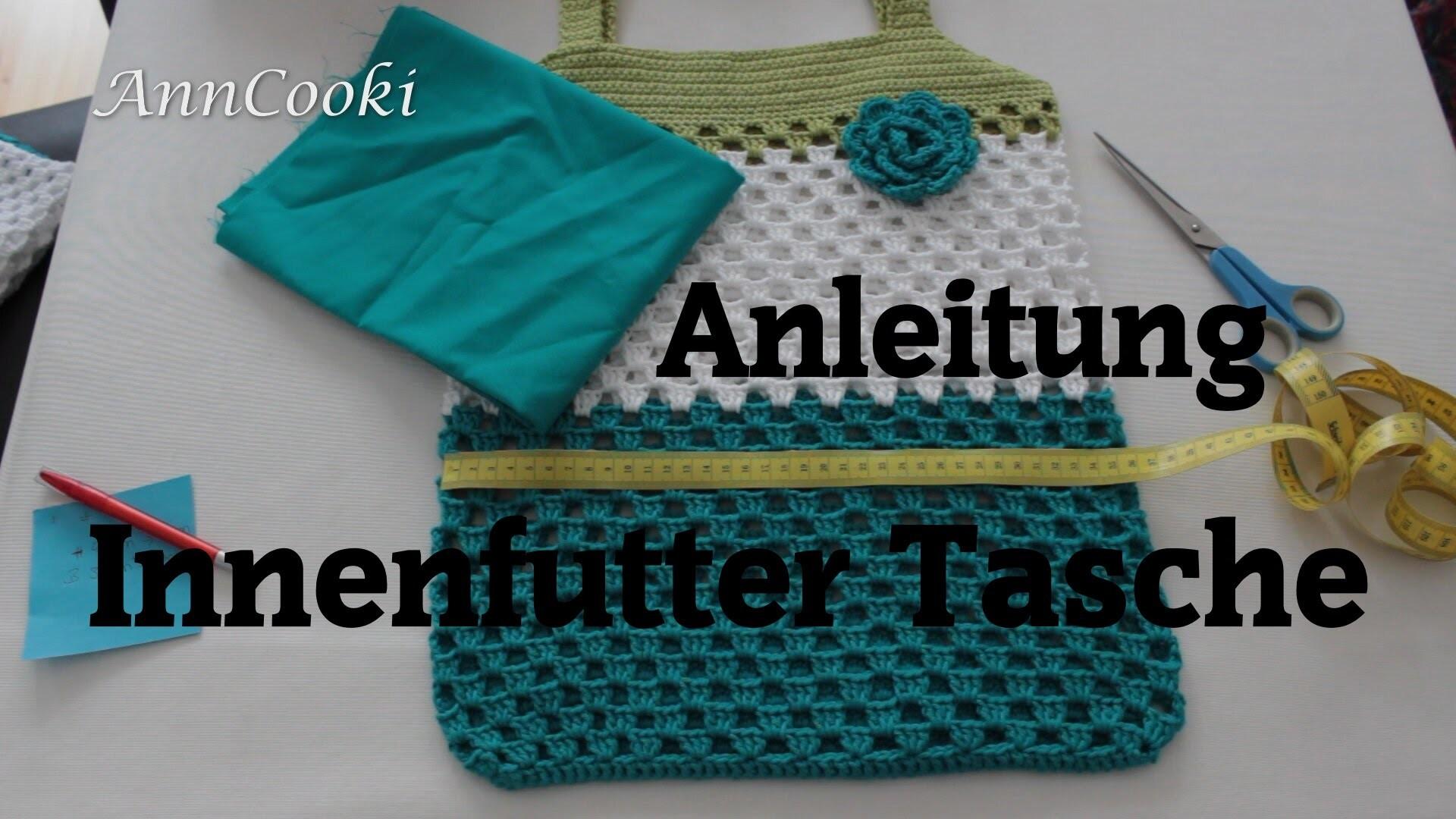 Taschenfutter für Häkeltasche - Anleitung Teil 4 von 4