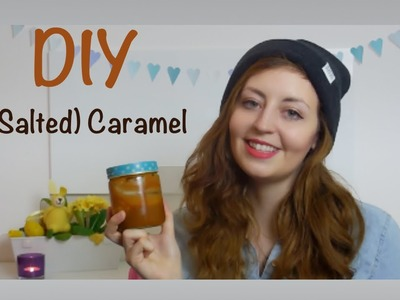 DIY Salted Caramel Rezept