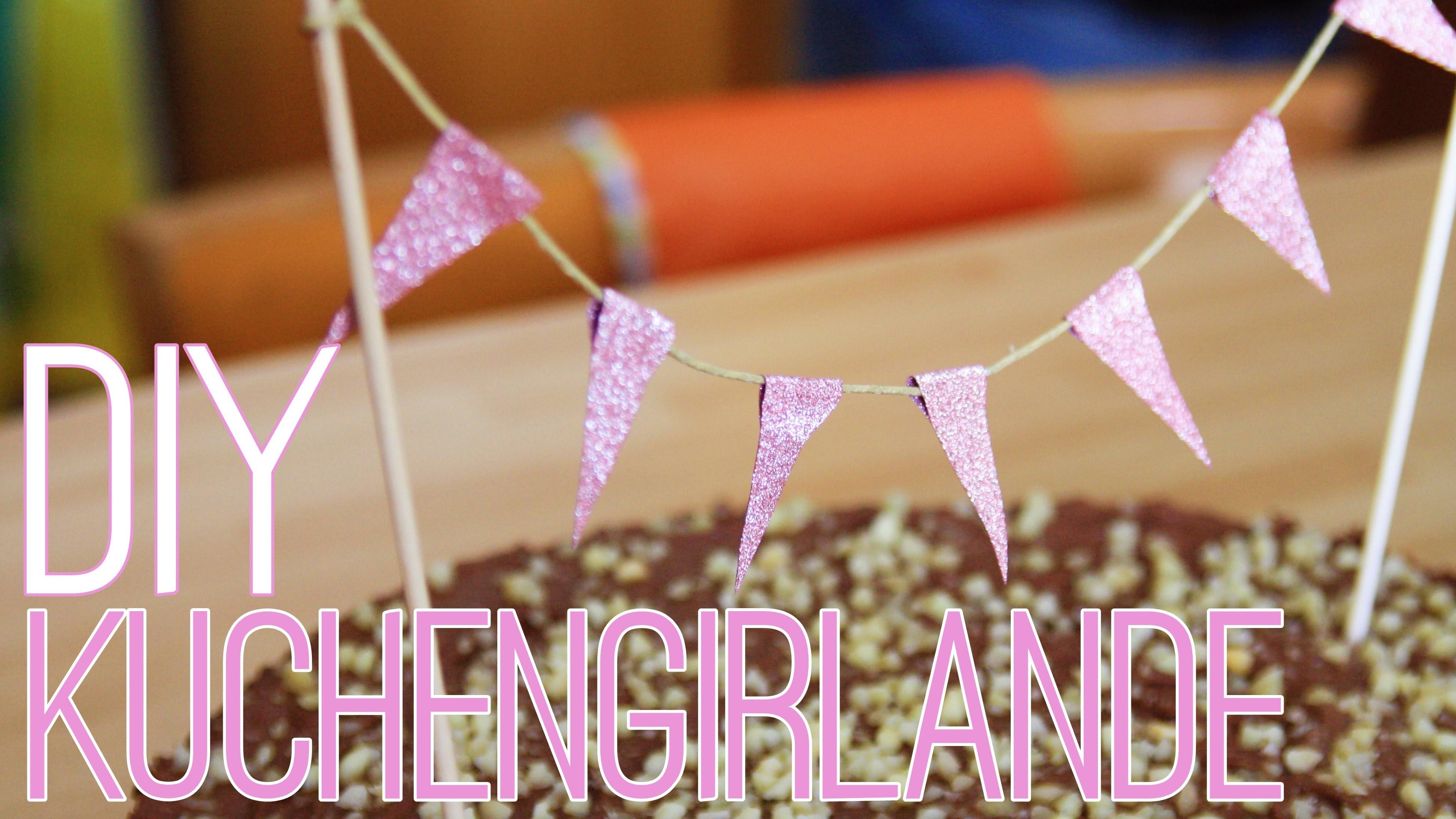 DIY #3 - KUCHENGIRLANDE | DECORATE YOUR CAKE