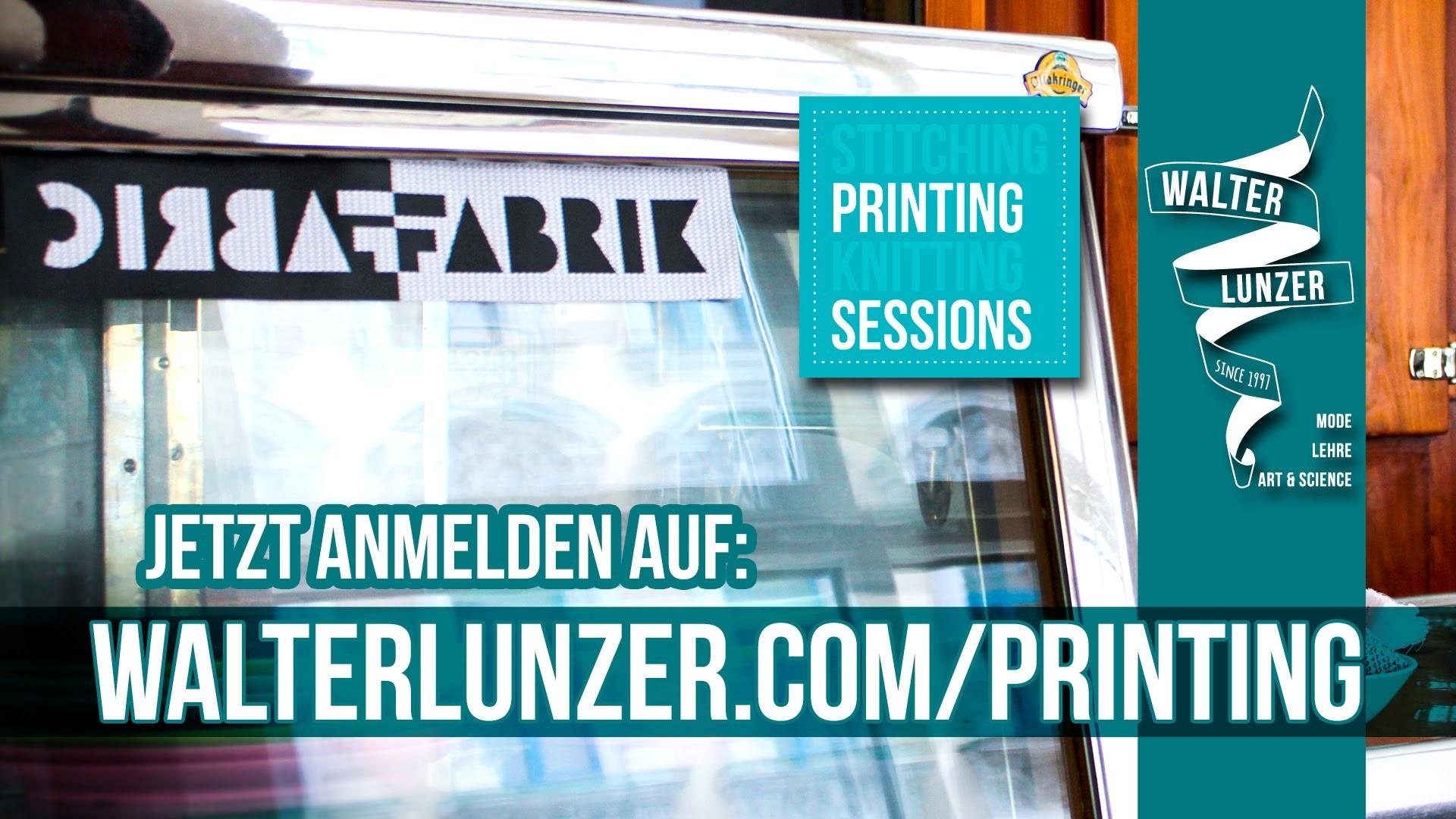 Printing Sessions - DIY Siebdruck - walterlunzer.com & FabricFabrik