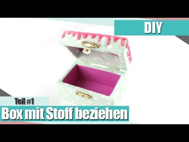 [DIY.Decoden] Eine Box mit Stoff beziehen Deco-Serie Teil #1 | Anielas Fimo
