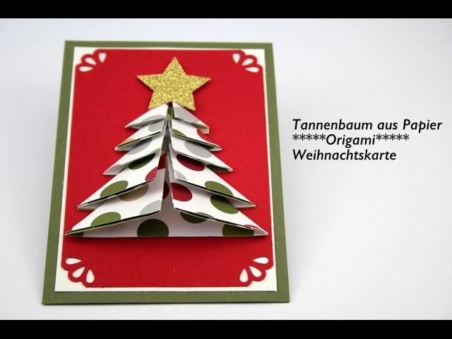 Weihnachtsbasteln-Tannenbaum aus Papier- Origami- DIY
