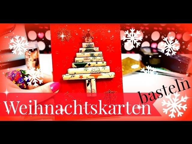 Weihnachtskarte selber machen ♥ DIY Christmas Card ♥ Karten basteln ♥ Weihnachten 2015