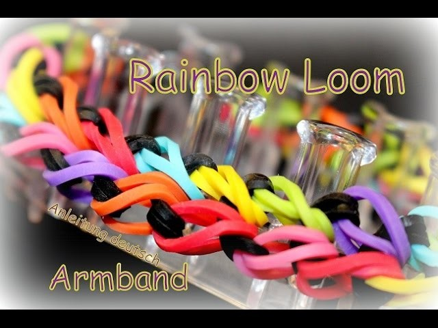 Rainbow Loom Armband Loom Bandz Loom Bands Anleitung deutsch