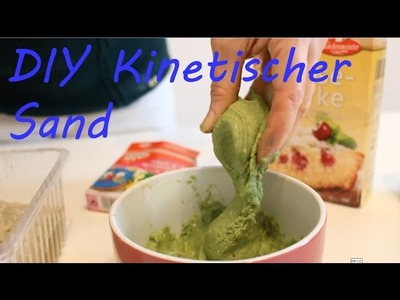 DIY Kinetic Sand selber machen - Self Made Kinetic Sand