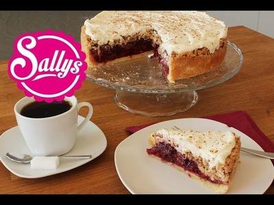 Feuerwehrkuchen - Streuselkuchen mit Kirschfüllung und Sahne. Sallys Classics