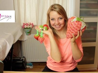 Erdbeeren aus Stoff nähen. DIY Eule