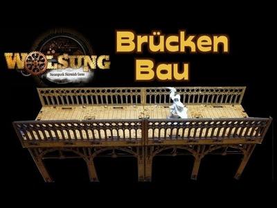 Bau Century Walk Brücke für Wolsung Steampunk und andere Tabletop Spiele - Deutsch Full HD