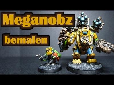 Lets paint Minis # 32  Warhammer 40K Ork Meganobs anmalen Teil 2 Tutorial- für Anfänger
