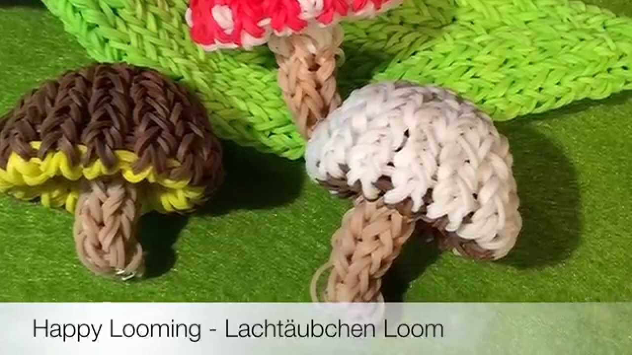 Rainbow Loom 3D Pilze von Lachtäubchen Loom