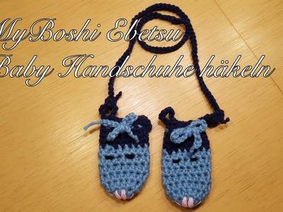 MyBoshi Ebetsu Baby Handschuhe häkeln Anleitung