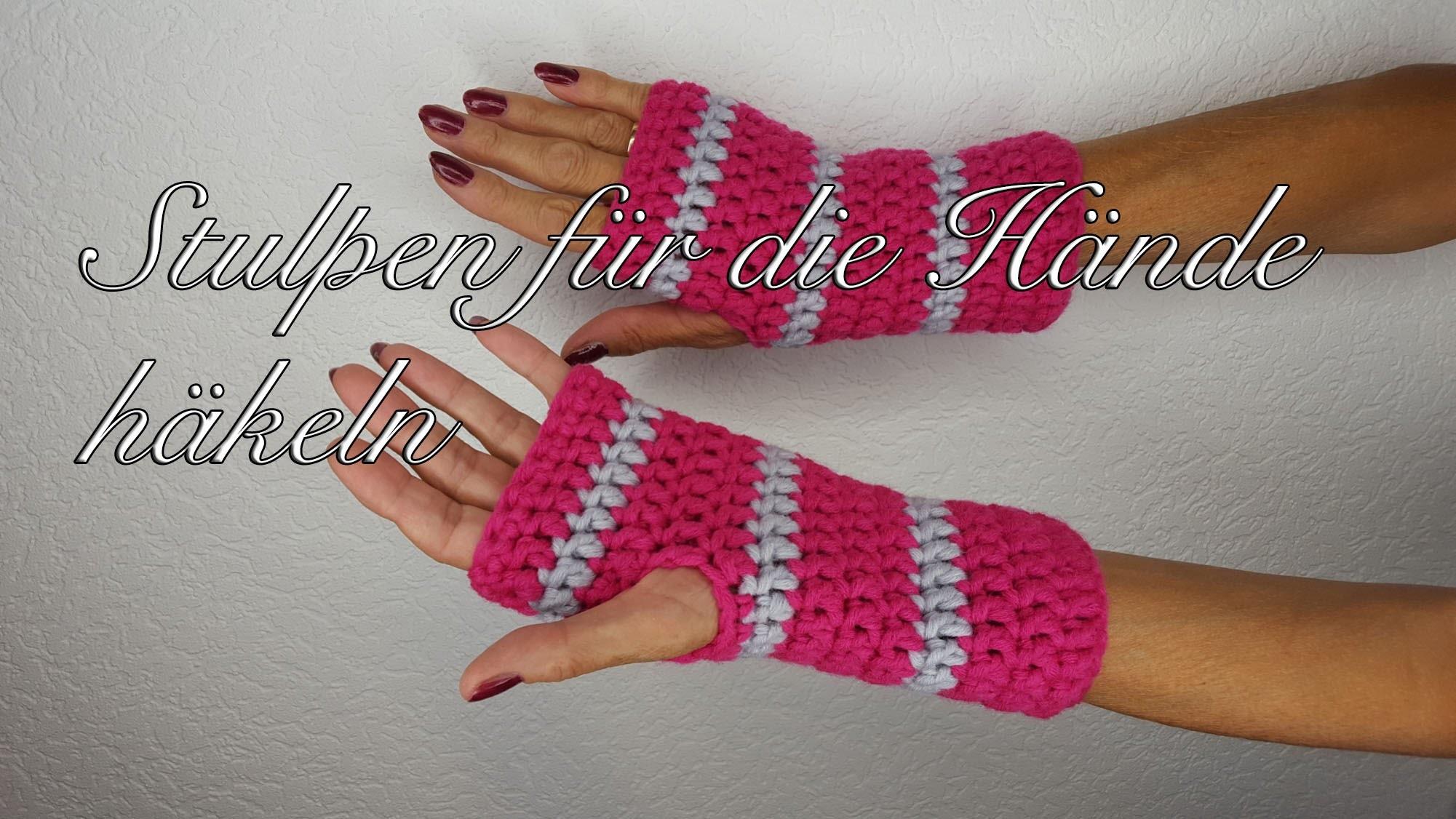 Stulpen häkeln für die Hände für Anfänger mit MyBoshi Wolle