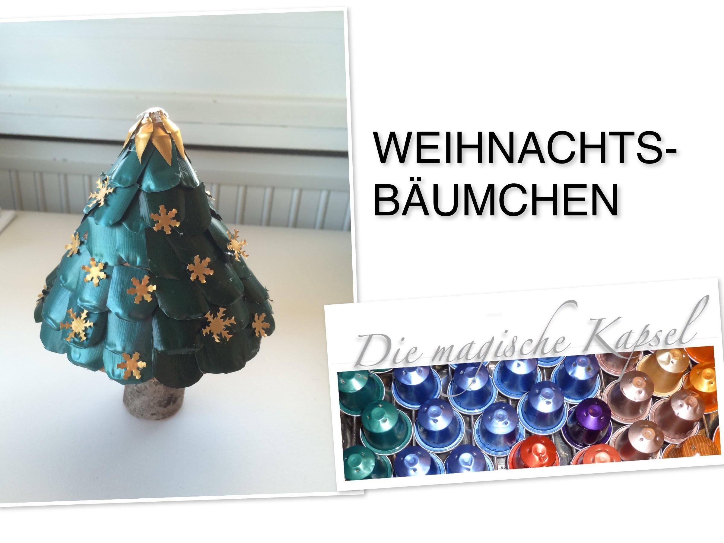 Nespresso Deko & Schmuck Anleitung - Weihnachts-Bäumchen - die magische (Kaffee-) Kapsel