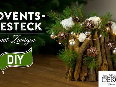 Weihnachtsdeko basteln - Adventsgesteck mit Zweigen How-to | Deko Kitchen