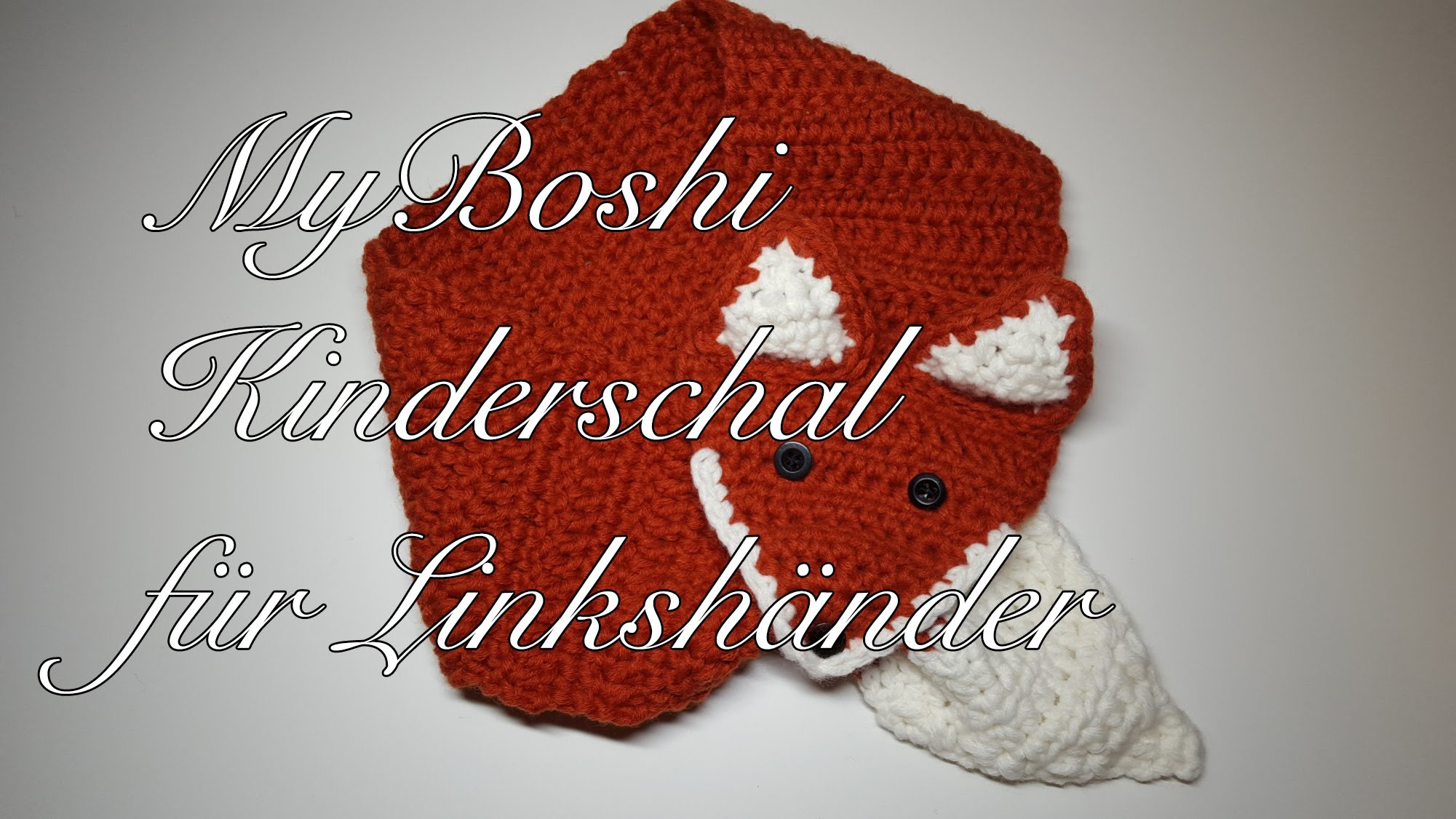 MyBoshi Kinderschal häkeln Anleitung MyBoshi Kitsune Schal häkeln für Linkshänder