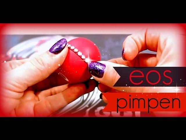 DIY eos Lip Balm ♥ eos Lippenpflege pimpen
