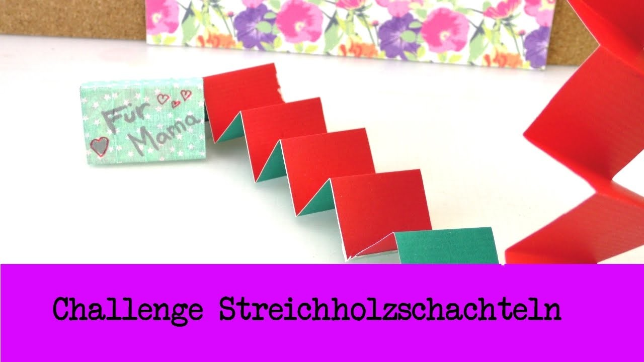 DIY Inspiration Challenge #31 Streichholzschachteln | Kathis Challenge | Tutorial - Do it yourself