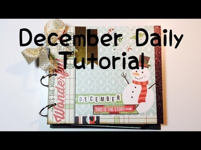 DIY Scrapbook *December Daily* [ tutorial | deutsch]