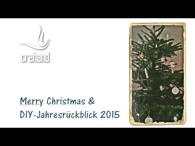 Weihnachten 2015 & DIY-Jahresrückblick mit Stampin' Up!