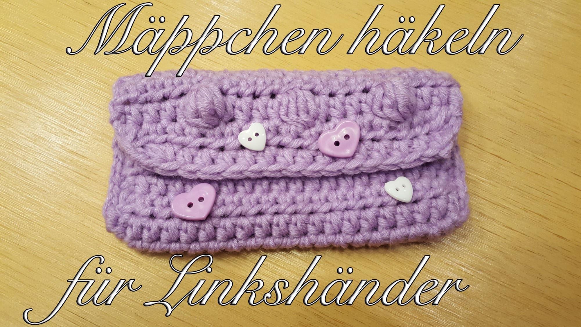 Mäppchen häkeln mit MyBoshi Wolle - Mini Tasche häkeln für Linkshänder
