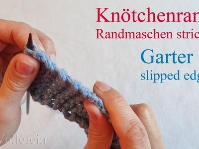 Randmaschen stricken Knötchenrand - Garter Slipped Selvedge