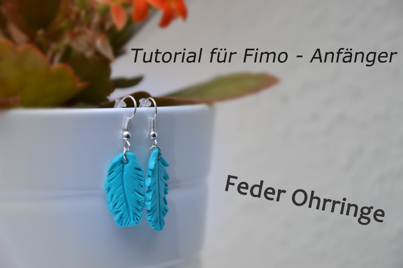 Fimo-Feder-Ohrschmuck Tutorial | Fimo Ohrschmuck Tutorial für Anfänger | Easy für Anfänger mit Fimo