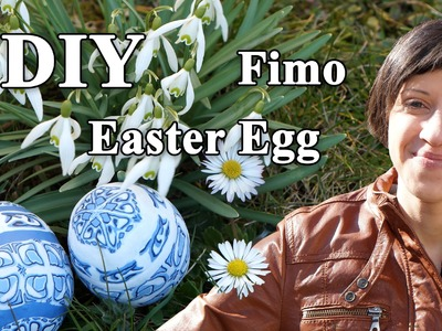 FIMO Osterei: Easter Egg - Tutorial [HD.DE] (EN-Sub)