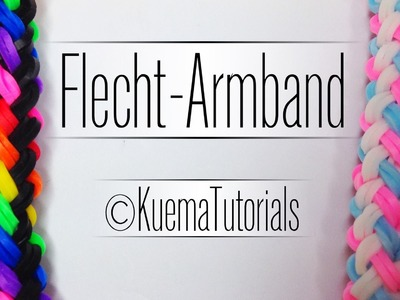 Rainbow Loom Flecht-Armband | German Tutorial