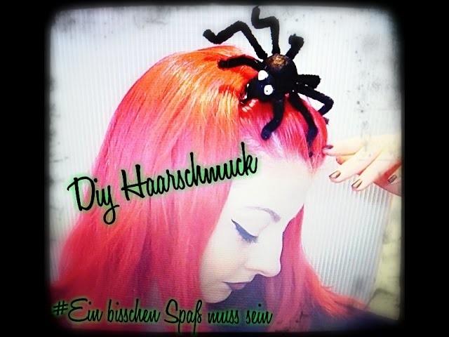Ein bisschen Spaß muss sein- Diy Haarschmuck- Spinne