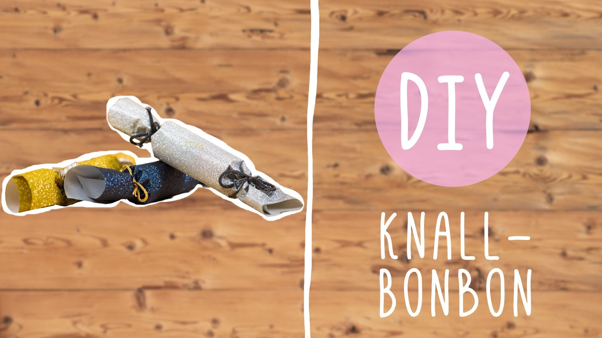 DIY mit Nina: Silvester Knallbonbons ganz einfach selbst gemacht!