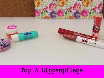 Top 3 Lippenpflege und Lippenstifte | DIY Inspiration | Evas & Kathis Lieblings Makeup Produkte
