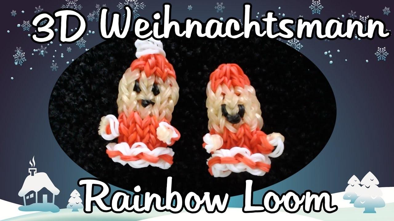 Rainbow Loom 3D Weihnachtsmann Anleitung Deutsch. Loom Bands