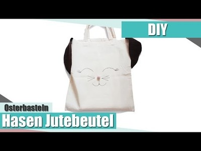 [Osterbasteln] Hasen Jutebeutel DIY |