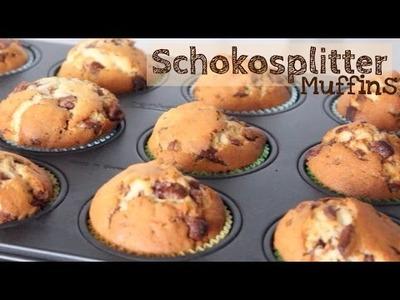 Rezept - Die besten & leckersten Schokosplitter Muffins | DIY