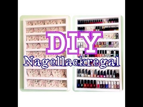 ♡ DIY Nagellackregal ♡