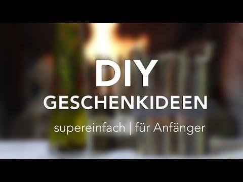 DIY Geschenkideen | Supereinfach . Für Anfänger geeignet!