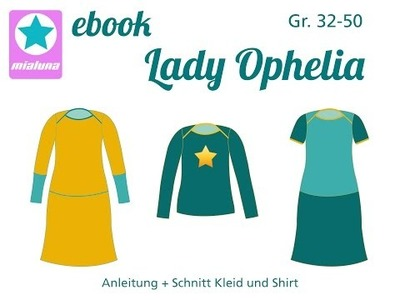 Nähanleitung DIY Ebook Kleid und Shirt Lady Ophelia