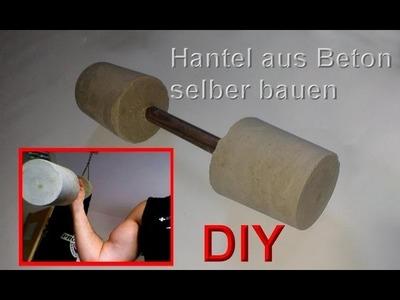 Hanteln selber bauen – Kurzhanteln selbst machen – DIY Hantel basteln. Beton Gewichte gießen