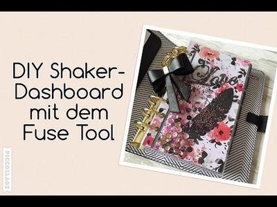 Filofax DIY Shakerdashboard mit Fuse Tool | Tutorial | deutsch | filolove_