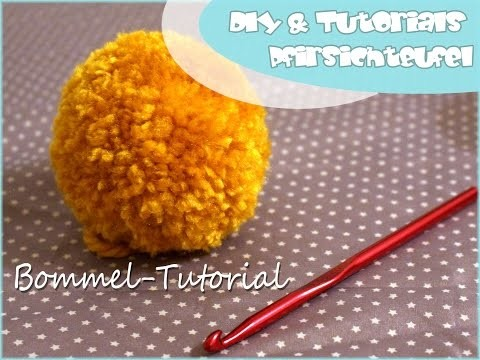 Bommel-Tutorial - DIY by Pfirsichteufel