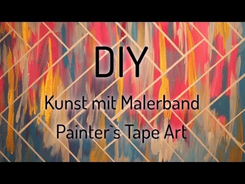 DIY - Painter`s Tape Art - Kunst mit Malerband  -